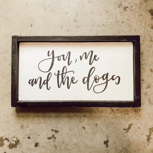 You Me and the Dogs