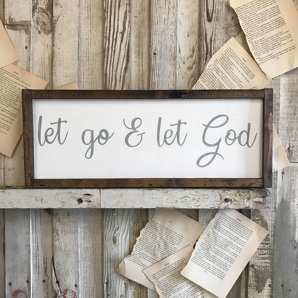 Let Go & Let God