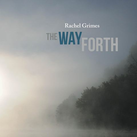 Rachel Grimes The Way Forth