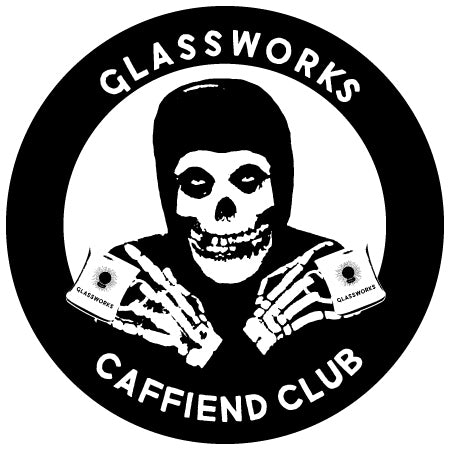 Glassworks Caffiend Club