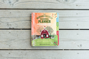 The Backyard Homestead, Seasonal Planner