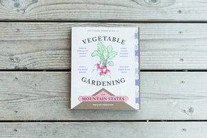 Vegetable Gardening in the Mountain States