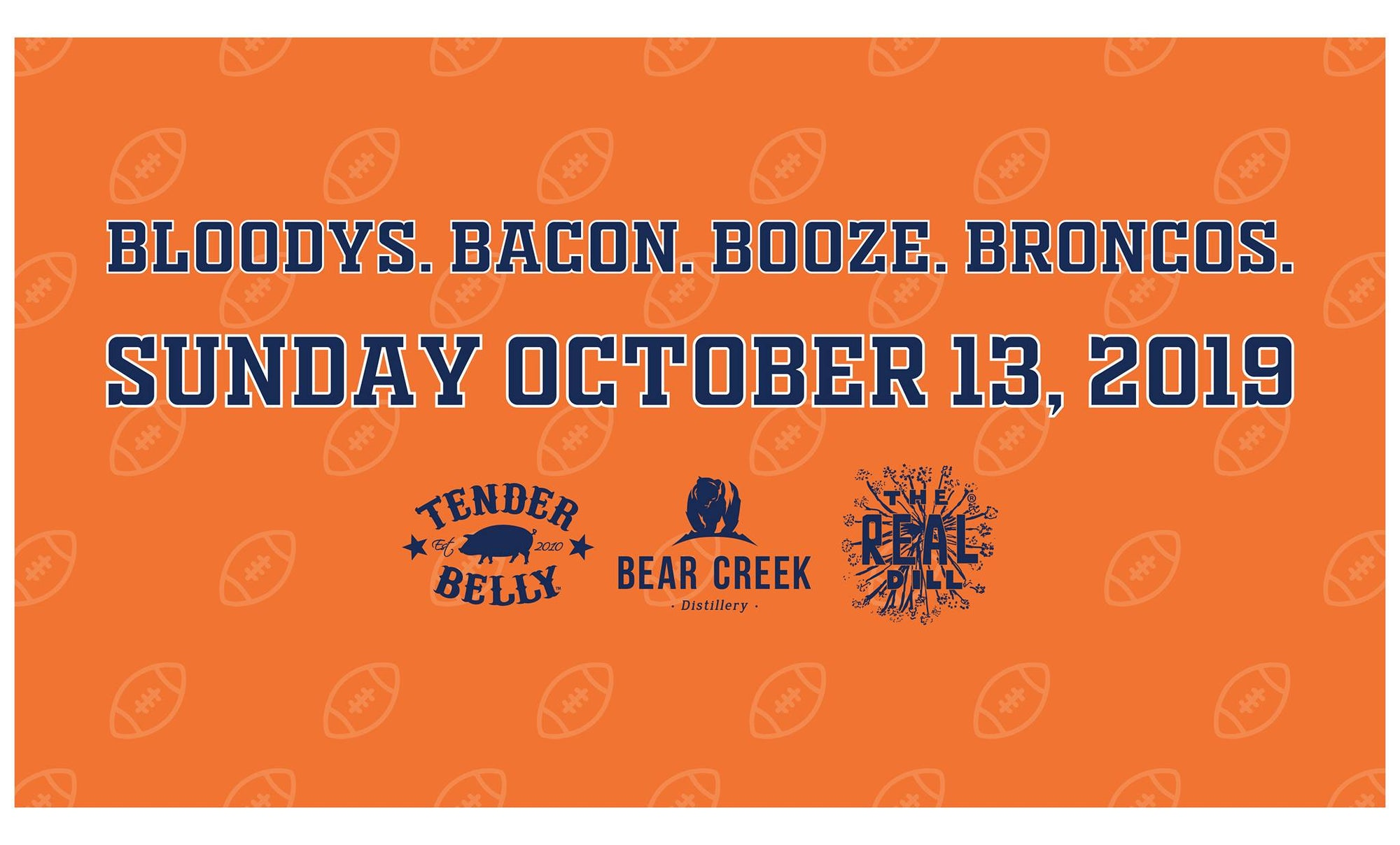 BLOODYS. BACON. BOOZE. BRONCOS.