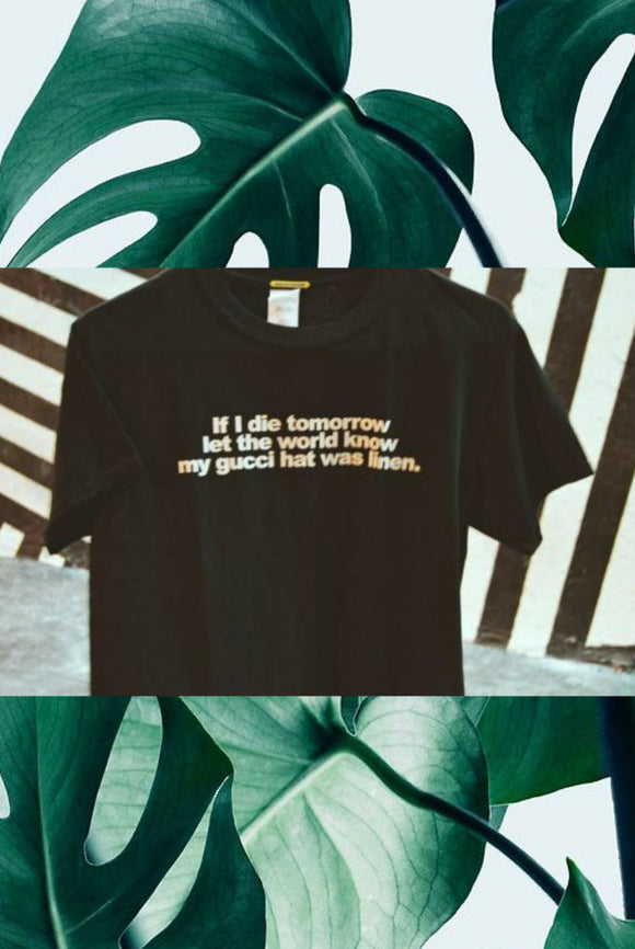 If i die tomorrow let the world know Shirt