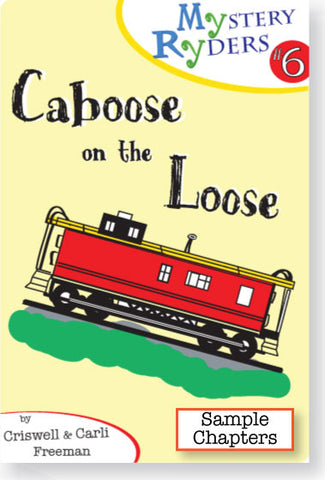 Sample Chapters: Caboose on the Loose
