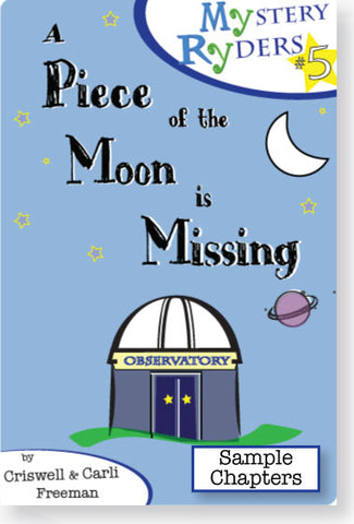 Sample Chapters: A Piece of the Moon Is Missing