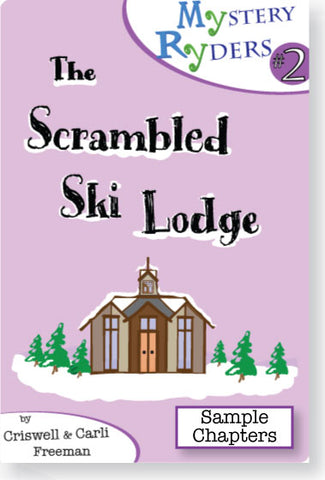 Sample Chapters: The Scrambled Ski Lodge