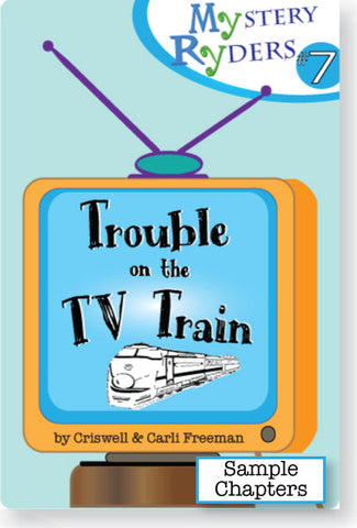 Sample Chapters: Trouble on the TV Train