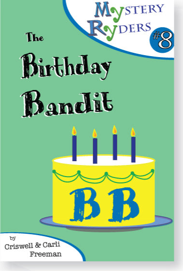 Mystery #8: The Birthday Bandit