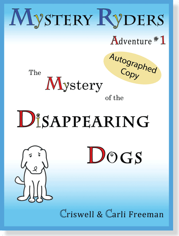 Autographed 1st Edition: The Mystery of the Disappearing Dogs