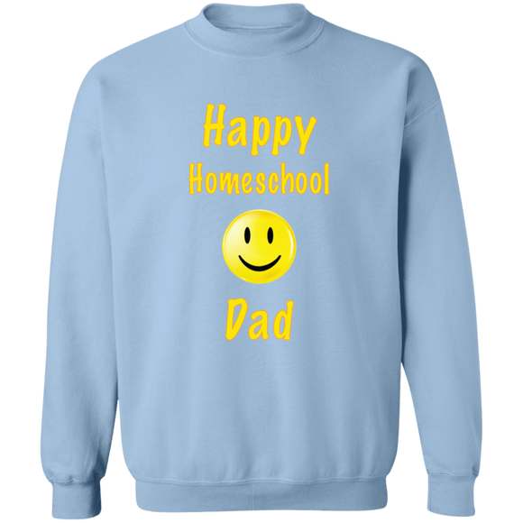 Happy Homeschool Dad Crewneck Pullover Sweatshirt.