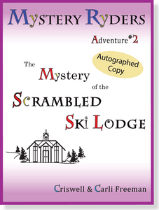Autographed 1st Edition: The Scrambled Ski Lodge