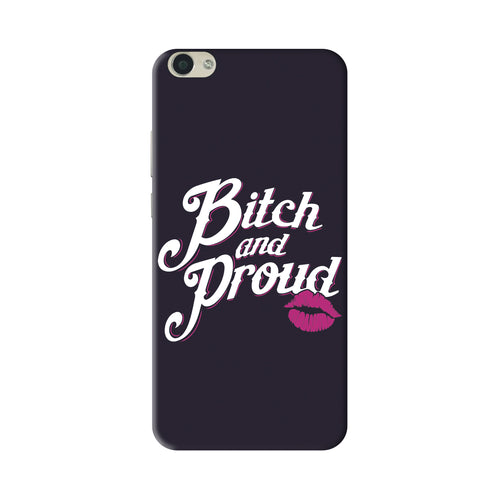 Bitch And Proud Vivo V5S Cover