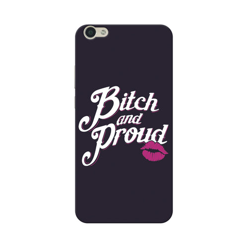 Bitch And Proud Vivo V5 Cover