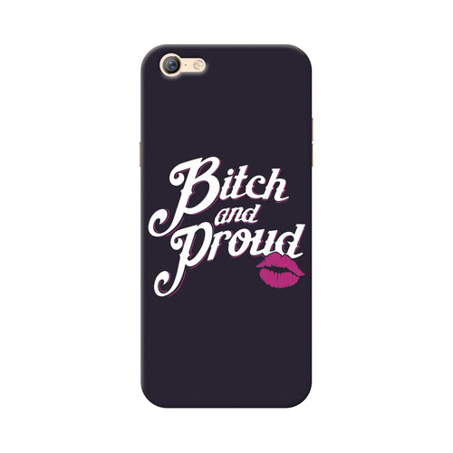 Bitch And Proud Oppo A57 Cover