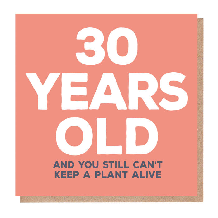 Funny 30 Years Old Birthday Card