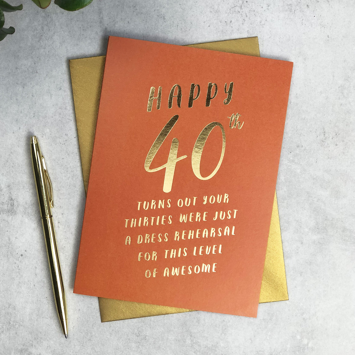 40th Birthday dress rehearsal card