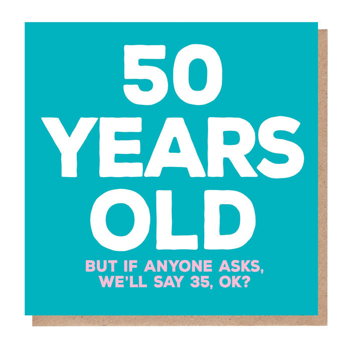 Funny 50 Years Old Birthday Card