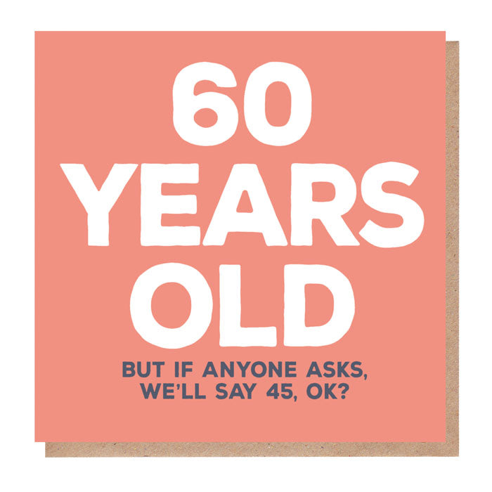 Funny 60 Years Old Birthday Card