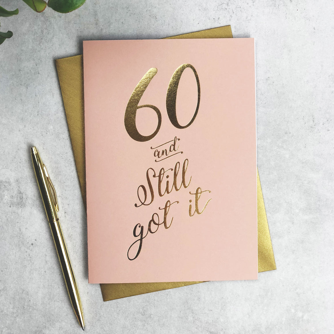 60 and Still Got It elegant birthday card