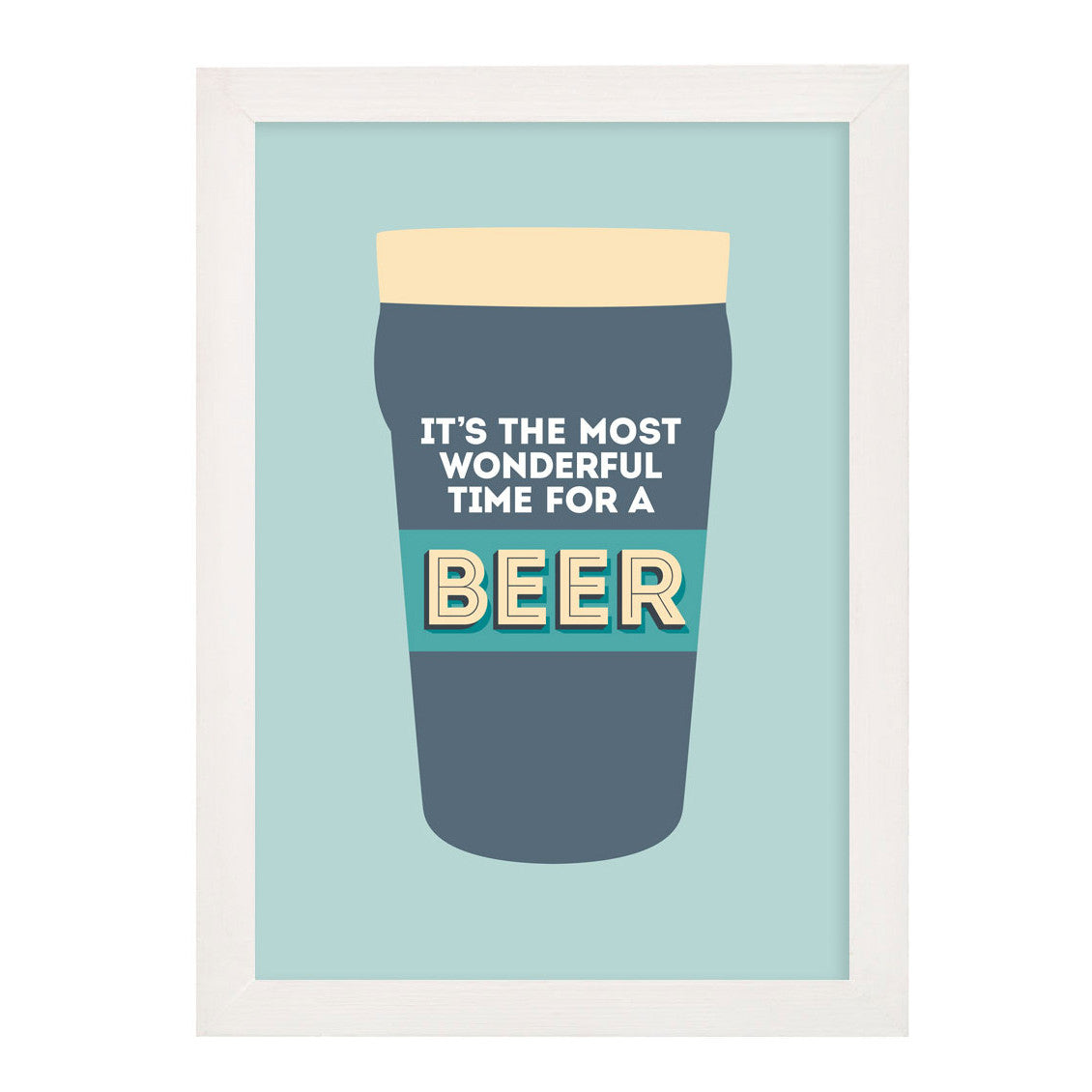 It's the Most wonderful time for a beer print