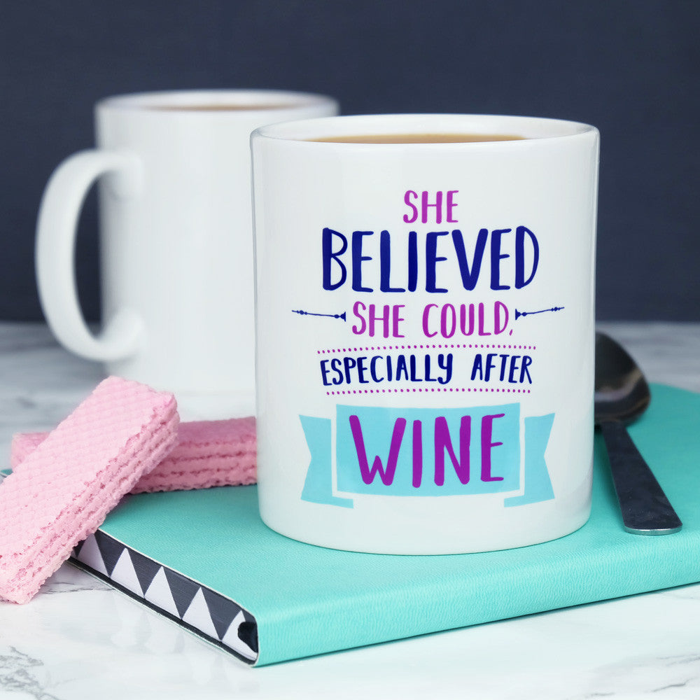 Believed She Could After Wine Mug