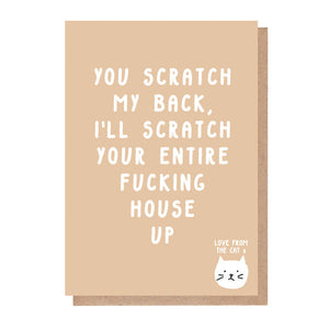 I'll Scratch Your Entire Fucking House Up Card From The Cat