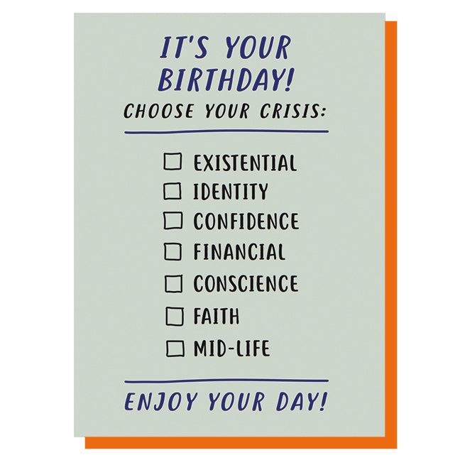 Choose Your Crisis Birthday Card