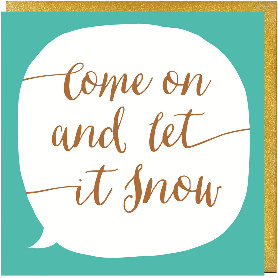 come on and let it snow song lyrics christmas card paper plane