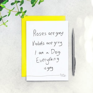 roses are grey dog card