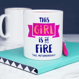 This Girl is On Fire Mug magenta