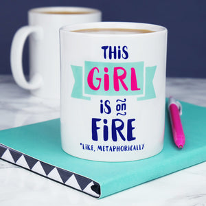 This Girl is On Fire Mug Mint