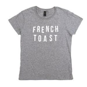 Women's French Toast Food Slogan Grey T Shirt