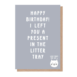 Present In The Litter Tray Birthday Card From The Cat