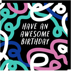 Have An Awesome Birthday Card