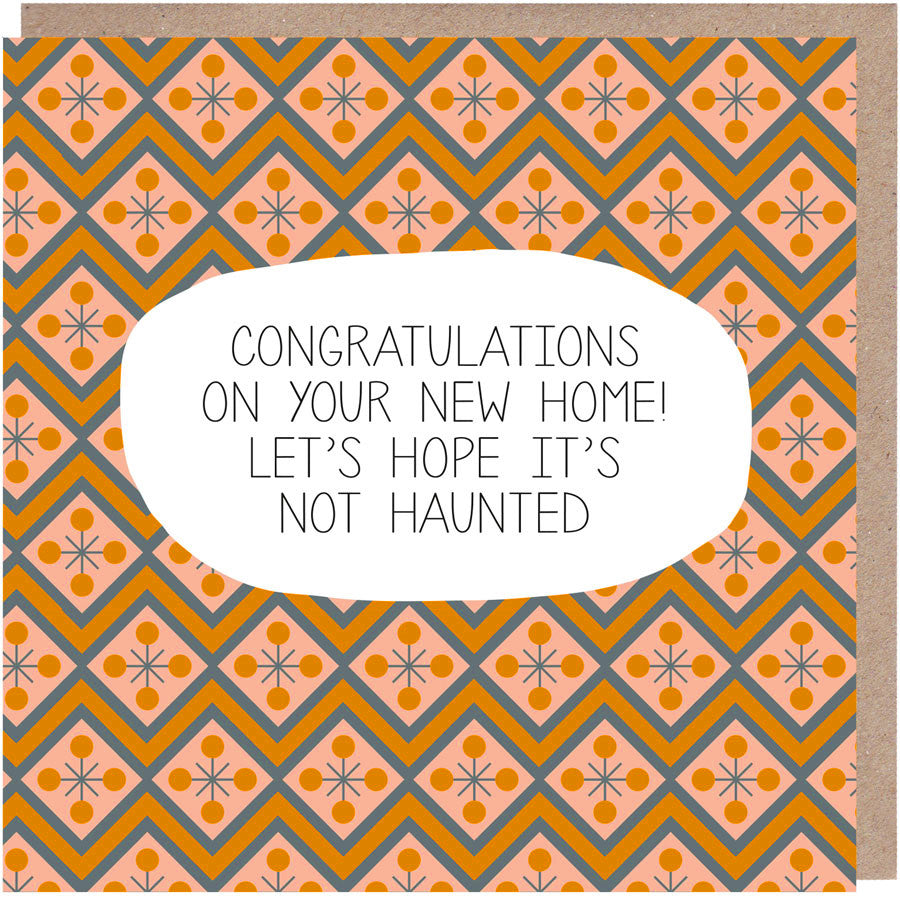 Hope It's Not Haunted New Home Card