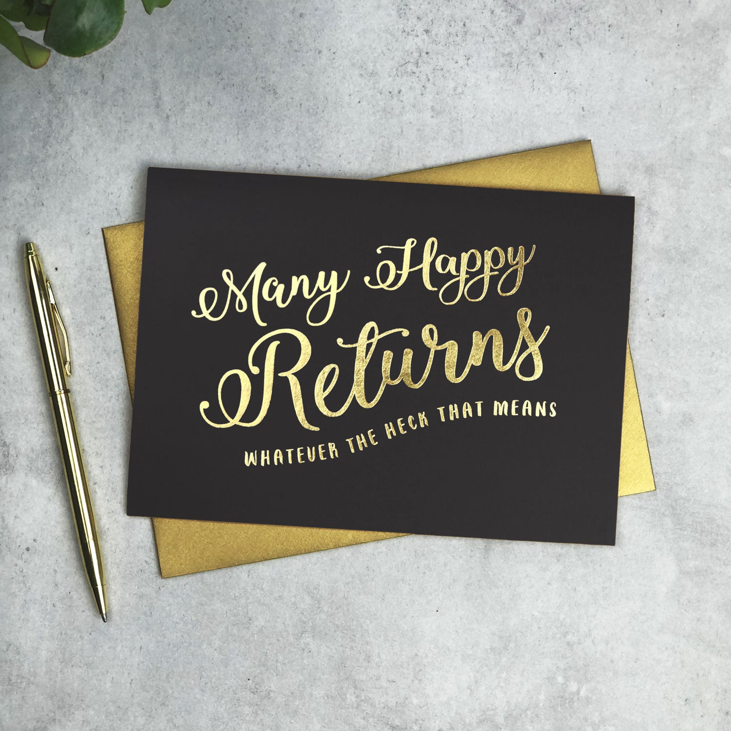 Funny Calligraphy Black and Gold Many Happy Returns Card