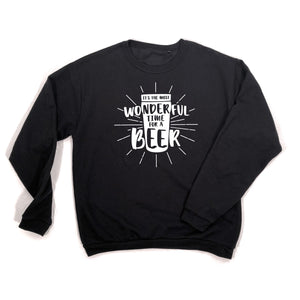 most wonderful time for a beer sweatshirt black white