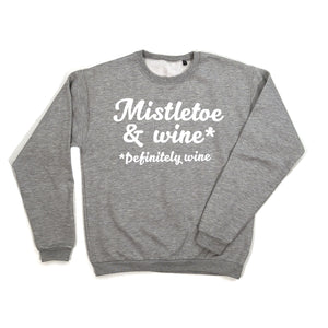 grey Mistletoe & wine sweatshirt