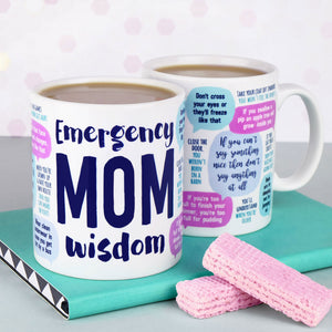 Emergency Mom Wisdom Mug