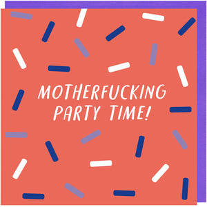 Motherfucking Party Time Card