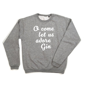 grey o come let us adore gin sweatshirt