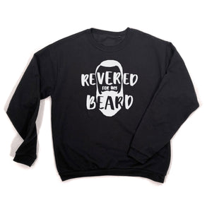 Revered For My Beard Sweatshirt white