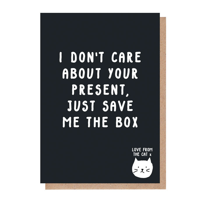 Just Save Me The Box Card From The Cat
