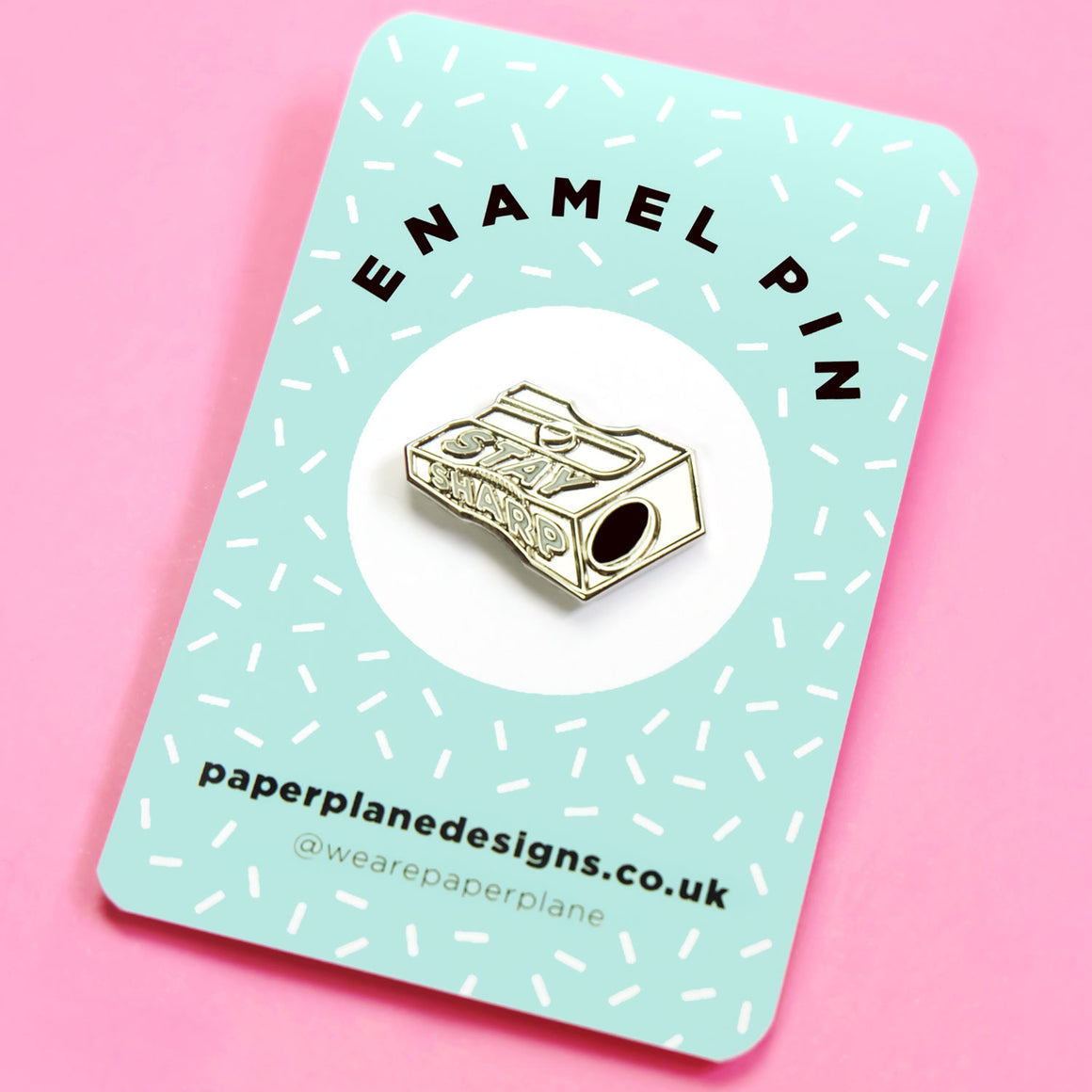 Stay Sharp Enamel Pin Badge