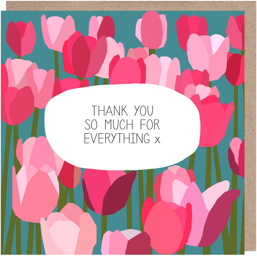 thank you so much for everything tulips card