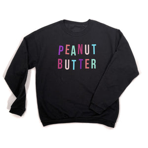 Women's Peanut Butter Food Black Slogan Sweatshirt
