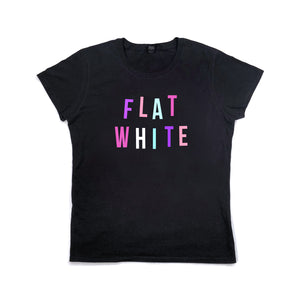Women's Flat White Food Slogan T Shirt Black