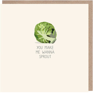 You Make Me Wanna Sprout Christmas Card
