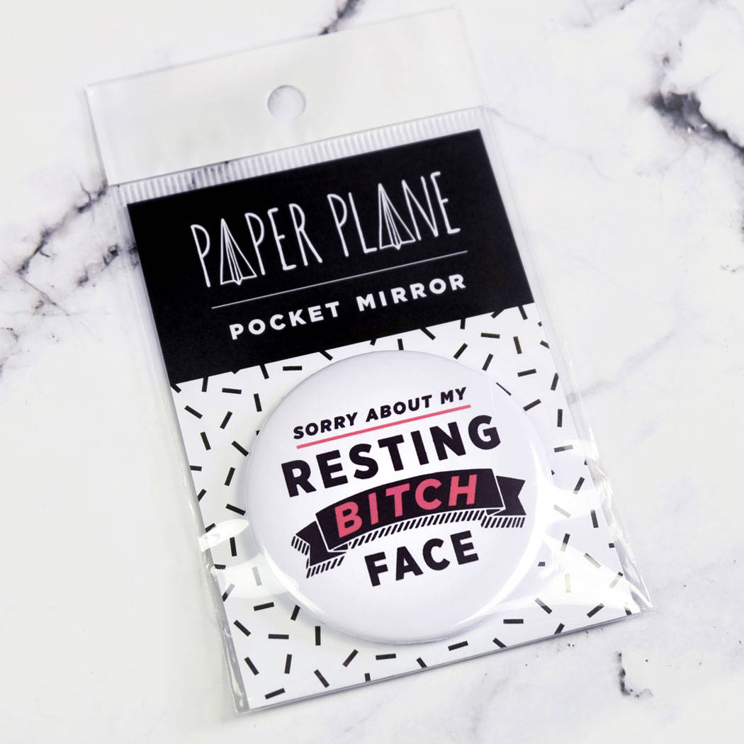 Resting Bitch Face Pocket Mirror/Badge/Bottle Opener